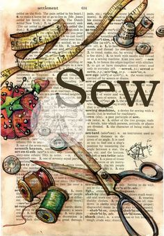 PRINT Sewing Tools Mixed Media Drawing on Distressed, Dictionary Page is part of Sewing art 6 x 9 Print of Original, Mixed Media Drawing on Distressed, Dictionary Page This drawing of assorted sew - Papel Vintage, Vintage Diy, Vintage Sewing, Sewing Art, Sewing Rooms, Sewing Crafts, Fabric Sewing, Sewing Tutorials, Fabric Crafts