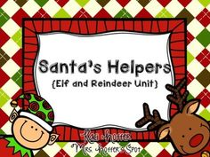 Santa's Helpers {Elf and Reindeer Centers and Games} A fun set of 5 centers and 3 games.$