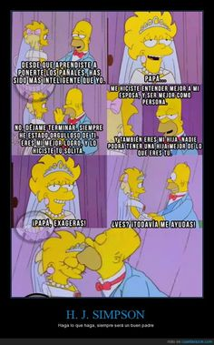 Dad Quotes, I Love You Quotes, Love Yourself Quotes, Simpsons Frases, Spanish Memes, The Simpsons, Yandere, Sad, Geek Stuff