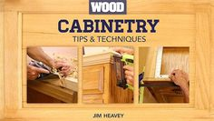 Learn how to breathe new life into old cabinets and confidently tackle your own build. Join WOOD magazine's Jim Heavey for this FREE mini-class!