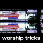 worship tricks