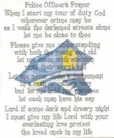 Police Officer Prayer counted  Cross Stitch Pattern. $4.00, via Etsy.  Love it! Love him