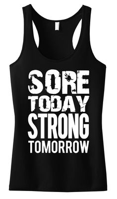 #Gym #Motivation! SORE TODAY STRONG TOMORROW #Workout tank top by NoBull Woman Apparel. Click here to buy https://nobullwoman-apparel.com/collections/fitness-tanks-workout-shirts/products/sore-today-strong-tomorrow-workout-tank-top-pick-color