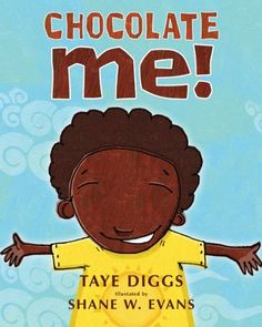 Chocolate Me! by Taye Diggs- gift