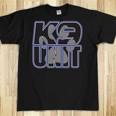 K9 Unit shirt I Got Your Back, You Got This, The Unit, German Shepherds, Mens Tops, T Shirt, Police, Boys, Fashion