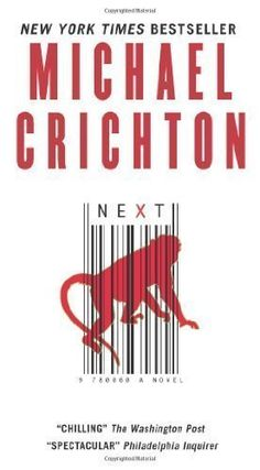 """Next"" by Michael Crichton"