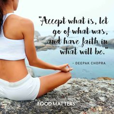 Let go of what is no longer serving you.   www.foodmatters.com #foodmatters #FMquotes #inspiration