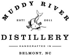Muddy River Distillery Tours $15/person includes tasting and shot glass.