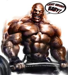 Ronnie Coleman Says ...