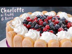 CHARLOTTE AI FRUTTI DI BOSCO - Ricetta Facile di Benedetta - YouTube Party Desserts, Dessert Party, Party Recipes, Sweet Memories, Cake Cookies, Biscotti, Raspberry, Charlotte, Sweets