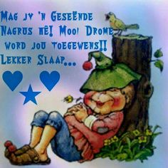 Good Night Quotes, Good Morning Good Night, Greetings For The Day, Good Knight, Afrikaanse Quotes, Goeie Nag, Special Quotes, 3d Shapes, Picture Quotes