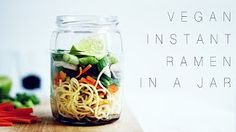 First and Only Carb Cycling Diet - RECIPE : vegan instant ramen in a jar Raw Food Recipes, Soup Recipes, Cooking Recipes, Vegan Foods, Vegan Vegetarian, Jenny Mustard, Edgy Veg, Pots, Carb Cycling Diet