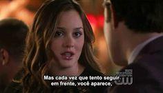 """*Blair: …Talvez só queira que eu seja tão infeliz quanto você é…  *Chuck: """"Nunca desejaria isso a ninguém. Quero que seja feliz.  *Blair: Então olhe bem no fundo da sua alma…e diga que o que sente por mim é verdadeiro ou se é um jogo, se for real daremos um jeito… mas se não é. Então, por favor Chuck, deixe-me ir. #gossipgirl"""