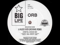 ▶ Orb - A Huge Ever Growing Remix. (Orbital Dance Mix)