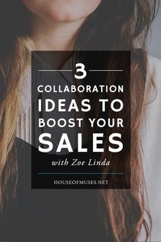 3 Collaboration Ideas to Boost Your Sales with Zoe Linda. Are you ready to take the next step with your business and collaborate with influencers on blogs and social media? Here are three ways you can make it happen.
