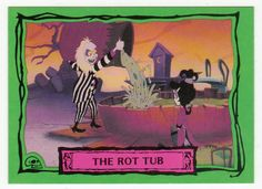 Beetlejuice Animated # 53 The Rot Tub - Dart Cards 1990