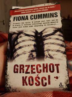 """Fiona Cummins """" Grzechot kości """" - intrygujący początek ... Bardzo przyjemna lektura choć trochę niepokojące, że akcja rozgrywa się w mojej okolicy 😉"""
