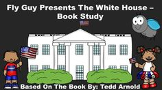 Fly Guy Presents The White House - Book Study.  This pack includes:  an anticipation guide, review quiz, glossary page, vocabulary review, 16 word cards, cause/effect activity, and patriotic writing paper.