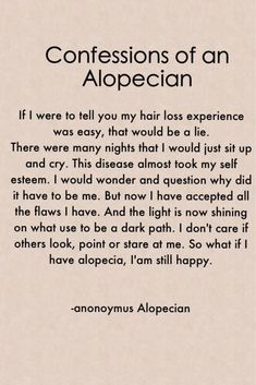 Poem written by another alopecian. strength that my dauhter has shown me as well! she gives me encouragement everyday! Bald Girl, Hair Loss Women, Hair Growth Tips, Hair Loss Remedies, Prevent Hair Loss, Hair Restoration, Hair Regrowth, Autoimmune Disease, About Hair