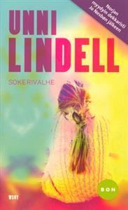 Sokerivalhe - Unni Lindell