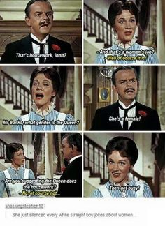 Well played, Mary Poppins, well done but i didn't see this in the mary poppins movie? it was a long time ago but i would have remembered that>>> it was from saving mr banks i think? Funny Shit, The Funny, Hilarious, Memes Humor, Jokes, Humor Quotes, Disney And Dreamworks, Disney Pixar, Funny Quotes