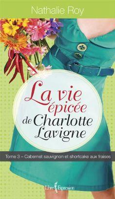 La vie épicée de Charlotte Lavigne 3