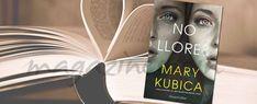 #Libro de la semana: No llores -  Mary Kubica
