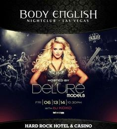 Delure Models host Body English Las Vegas Nightclub Friday June 13th. Contact 702.741.CITY(2489) City VIP Concierge for Table and Bottle Service, Tickets and the Best of Any & Everything Fabulous in Las Vegas!!! #DelureModels #BodyEnglishLasVegas #VegasNightclubs #LasVegasBottleService #CityVIPConcierge **CALL OR CLICK TO BOOK** http://www.cityvipconcierge.com/las-vegas-nightlife.html