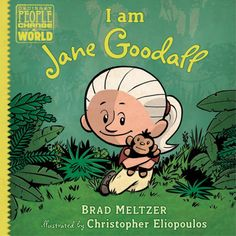 Jane Goodall, book, kid friendly, kid book, Brad Meltzer, I Am Jane Goodall, Ordinary People Change the World, inspiring stories