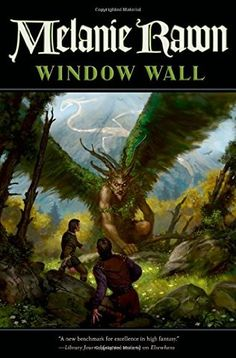 Window Wall , Book 4 of the Glass Thorns series, by Melanie Rawn cover image