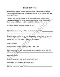 Breakin�  It Down with Bubbly Bria and Prolific Paul from Algebra for Everybody on TeachersNotebook.com -  (22 pages)  - An easy understand way for students to factor polynomials breaking it down and using a tic-tac-toe box!
