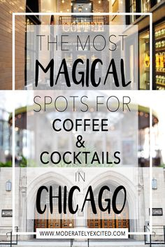 Magical spots for coffee and cocktails in Chicago straight out of Harry Potter.