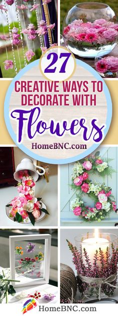 Creative Ways to Decorate with Flowers