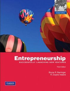 Entrepreneurship: Successfully Launching New Ventures...