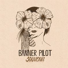 "Banner Pilot - ""Effigy"" song premiere - Alternative Press"