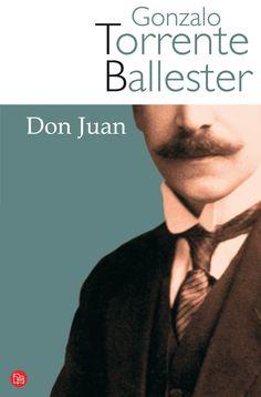 #DonJuan, de #TorrenteBallester.  La interpretación del #Tenorio en la pluma de Torrente Ballester, y recomendada por nuestro colaborador Siroco
