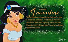 I took Zimbio's 'Aladdin' quiz and I'm Jasmine! I've always wanted to be Princess Jasmine!!!