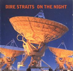 Dire Straits - On the night. My dad saw this concert live, and out of all the thousands of concerts he has seen, said this was the greatest. I believe it! Just watching the tape gives Riley happy chills every time