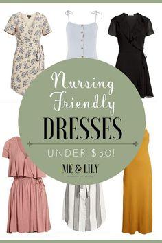 Nursing Friendly Dresses under $50 #nursingfriendly #breastfeeding #momstyle