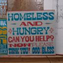 """Artists Kenji Nakayama, Christopher Hope, Carl Frisso's """"Signs for the Homeless"""" project... creating dialogue with invisible populations and promoting awareness of social issues via creative action."""
