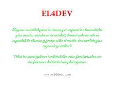 EL4DEV - El nuevo papel de la ciencia y en especial las humanidades y las ciencias sociales en la sociedad http://www.el4dev.com