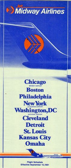 Midway Airlines timetable Midway Airlines, Midway Airport, Flight Schedule, Memories Faded, Washington Dc, Kansas City, Aircraft, Tables, Chicago