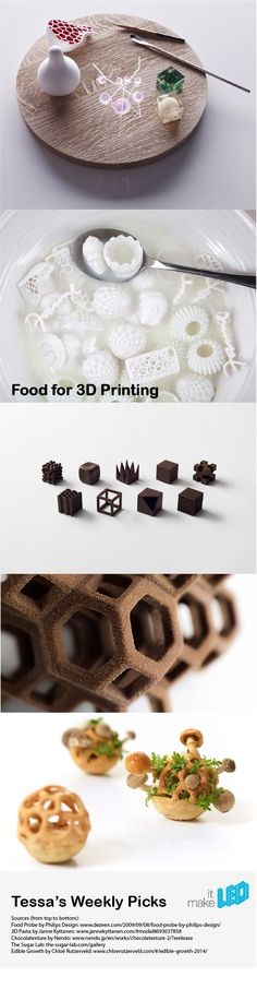5 tasty food concepts with 3D printing - Tessa's weekly picks.
