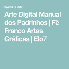 Arte Digital Manual dos Padrinhos | Fê Franco Artes Gráficas | Elo7