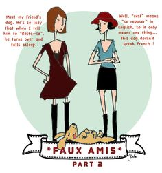 Unlocking French language: simple advice for avoiding faux amis – Part Two