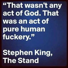 """Stephen King, """"The Stand"""" True Quotes, Book Quotes, Great Quotes, Inspirational Quotes, Writer Quotes, Random Quotes, Qoutes, F Scott Fitzgerald, Cs Lewis"""
