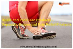Ankle and Foot Care Products to treat problems and conditions like pain or injuries. Foot-Ankle pain treatment‎ with products provided by Affordable Medical Goods.
