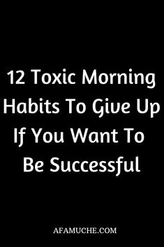 Want to start your day the right way? Avoid these 12 toxic morning habits and start your way to success! Healthy Morning Routine, Morning Habits, Healthy Lifestyle Habits, Healthy Habits, Healthy Mind, Self Development, Personal Development, Affirmations For Anxiety, Melinda May