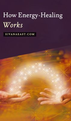How Energy-Healing Works