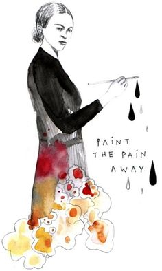 Paint the pain away - Frida Kahlo